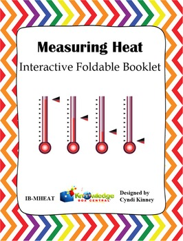 Measuring Heat Interactive Foldable Booklet