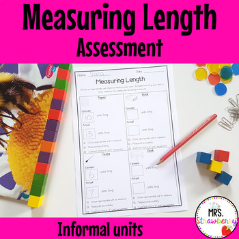 Measuring Length Assessment {Informal Units}