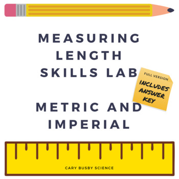 Measuring Length Skills Lab, Metric and English with Answers
