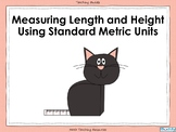 Measuring Length and Height Using Standard Metric Units