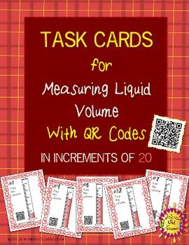 Measuring Liquid Volume {QR Codes} - Task Cards Increasing by 20s SET