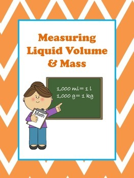 Measuring Liquid Volume and Mass