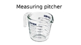 Measuring Liquids Using a Pitcher