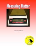 Measuring Matter - Science Informational Text - SC.3.P.8.1