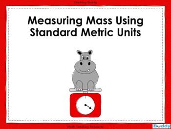 Measuring Mass Using Standard Metric Units