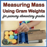 Measuring Mass Using a Pan Balance and Gram Weight for Lower Elementary Grades