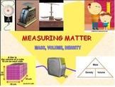 Measuring Matter: Density, Volume, Mass  (Warning: FLASH file)