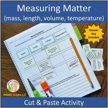 Measuring Matter (mass, length, volume, temperature) Cut & Paste Activity