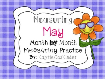 Measuring May: Month by Month Measuring Practice
