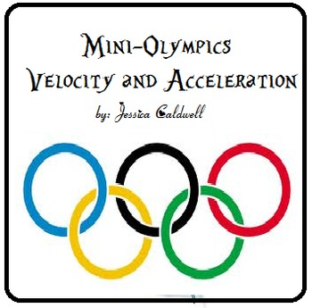 Measuring Mini-Olympics (Velocity and Acceleration)