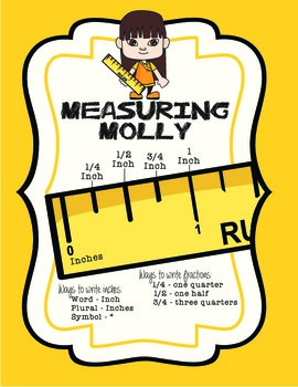 Measuring Molly - Using a Ruler to the nearest 1/4""