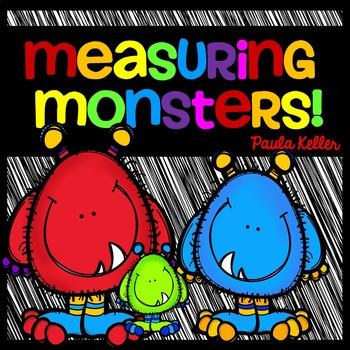 Measuring Monsters:  An Intro to Length, Capacity, Mass, & Temperature