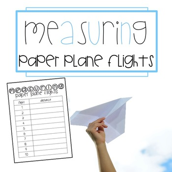 Measuring Paper Plane Flights