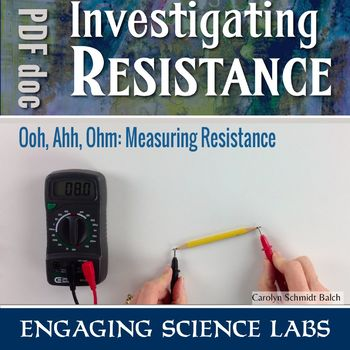 Measuring Resistance using a Multimeter. A Hands-on Lab Activity