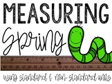 Measuring Spring:Using Standard and Non-Standard Measures