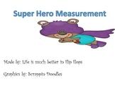 Measuring Super Heroes