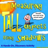 Measuring Tall Objects using Shadow Math (Outdoor Discovery Activity)