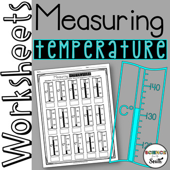 Measuring Temperature with Thermometers Worksheet