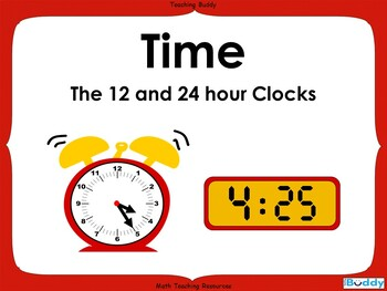 Measuring Time - 37 slide PowerPoint and 4 Worksheets
