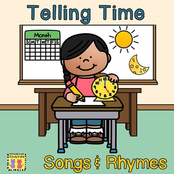 Measuring Time: Songs & Rhymes /Telling Time