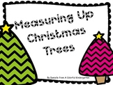 Measuring Up Christmas Trees