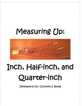 Measuring Up: Inch, Half-inch, and Quarter-inch