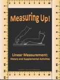 Measuring Up Linear Measurement History and Activities Dis