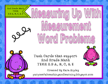 Measuring Up With Measurement { 2nd Grade Math TEKS 2.9 A, B, C, & E}