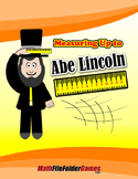 Measuring Up to Abe Lincoln {Measurement Activity)