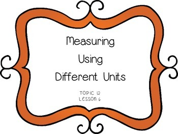 Measuring Using Different Units - First Grade enVision Math