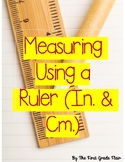 Measuring Using Rulers Worksheets (Centimeters & Inches)