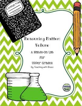 Measuring Volume: A Hands-On Lab Exploring Matter for Upper Grades