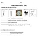 Measuring Weather QUIZ 4th Grade Science