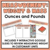 Measuring Weight/Mass in Ounces & Pounds | Virtual Learning | Google