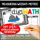 Measuring Weight - Metric Units: Digital Math Centers