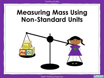 Measuring Mass Using Non-Standard Units
