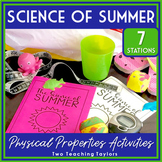 Measuring and Describing Physical Properties of Matter Activities | Summer Theme