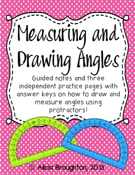 Measuring and Drawing Angles with Protractors Pack!