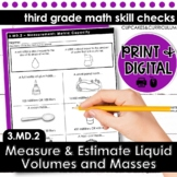 Measuring and Estimating Liquid Volumes and Masses | Third Grade Math 3.MD.2