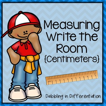 Measuring in Centimeters Write the Room
