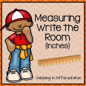 Measuring in Inches Write the Room