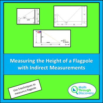 Geometry:  Measuring the Height of a Flagpole using Indire