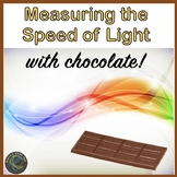 Valentine's Day: Measuring the Speed of Light with Chocolate