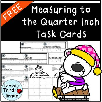 Measuring to Quarter Inch Task Cards
