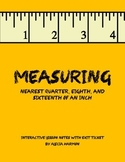 Measuring to nearest quarter, eighth, and sixteenth of an inch
