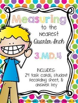 Measuring to the Nearest Quarter Inch FREEBIE