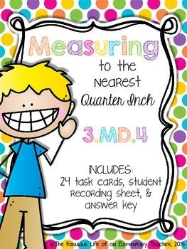 Measuring to the Nearest Quarter Inch FREEBIE