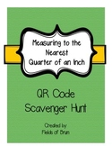 Measuring to the Nearest Quarter of an Inch QR Code Scavenger Hunt
