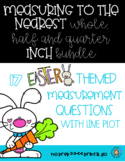 Measuring to the Nearest Whole, Half and Quarter Inch BUNDLE- Easter Themed
