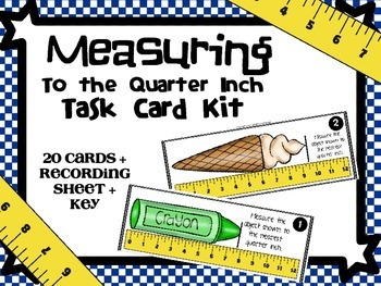 Measuring to the Quarter Inch Task Card Kit